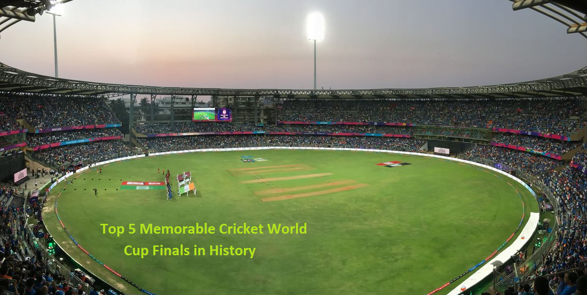 Top 5 Memorable Cricket World Cup Finals in History