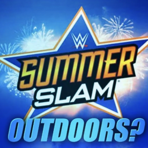 WWE Rumors Roundup - WWE News - WWE finds a new outdoor location for SummerSlam 2020 with fans - Sports Info Now