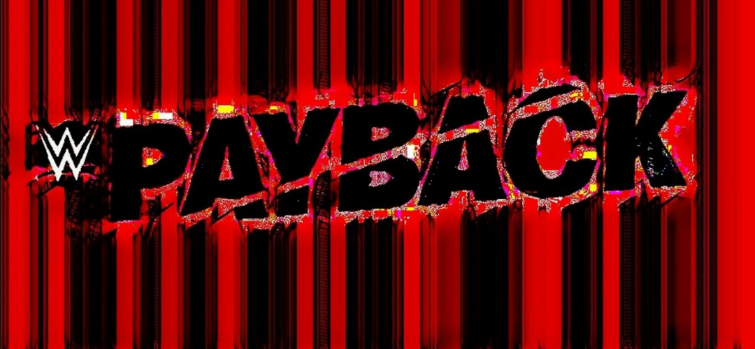 WWE Payback 2020 Matches, Match card, and Predictions - Sports Info Now