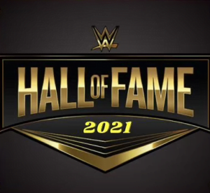 WWE Spoilers - WWE's plans for 2021 Hall of Fame Ceremony - Sports Info Now